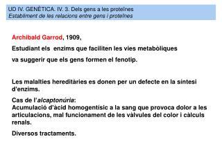 UD IV. GENÈTICA. IV. 3.  Dels gens a les proteïnes