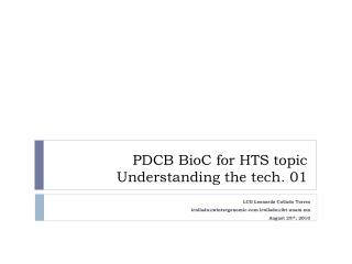 PDCB  BioC  for HTS topic Understanding the tech. 01