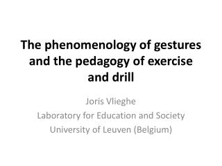 The phenomenology of gestures and the pedagogy of exercise and drill