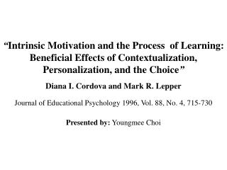 Intrinsic Motivation and the Process of Learning: Beneficial ...