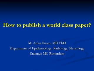 How to publish a world class paper?