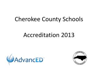 Cherokee County Schools Accreditation 2013