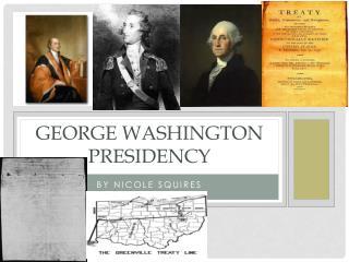 George Washington Presidency