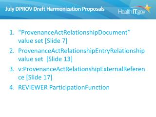 July DPROV Draft Harmonization Proposals