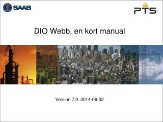DIO Webb, en kort manual