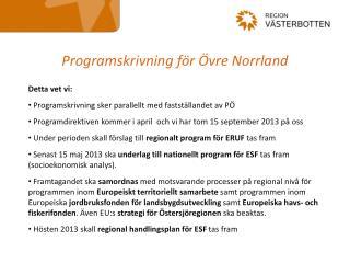 Programskrivning f�r �vre Norrland