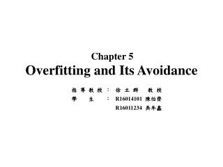 Overfitting  and Its Avoidance