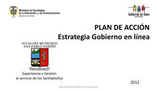 PLAN DE ACCIÓN Estrategia Gobierno en línea