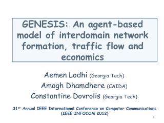 GENESIS: An agent-based model of  interdomain  network formation, traffic flow and economics