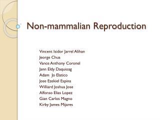 Non-mammalian  Reproduction