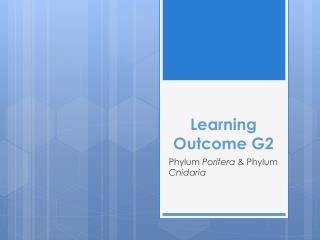 Learning Outcome G2