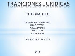 TRADICIONES JURIDICAS