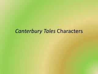 Canterbury Tales  Characters