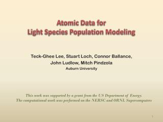 Atomic Data for  Light Species Population Modeling