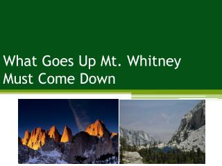What Goes Up Mt. Whitney Must Come Down