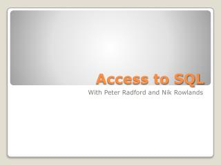 Access to SQL