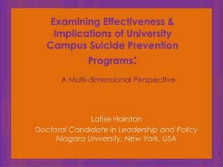 Examining Effectiveness & Implications of University Campus Suicide Prevention Programs :