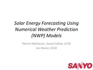 Solar Energy Forecasting Using  Numerical Weather Prediction (NWP) Models