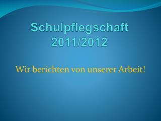 Schulpflegschaft 2011/2012