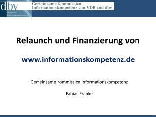Relaunch  und Finanzierung von