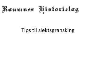 Tips til slektsgransking