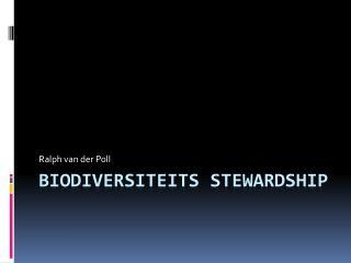 Biodiversiteits  Stewardship