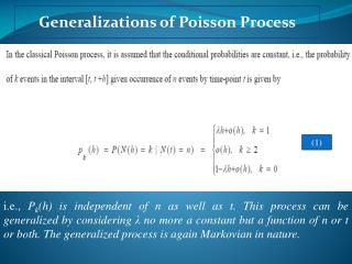 Generalizations  of Poisson  Process