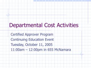 Departmental Cost Activities