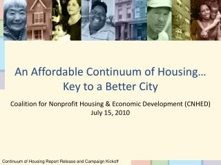 Continuum of Housing Report Release and Campaign Kickoff