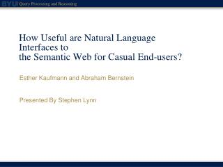 How Useful are Natural Language Interfaces to the Semantic Web for Casual End-users?