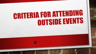 Criteria for attending outside events