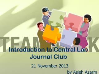 I ntroduction to Central  L ab Journal  C lub