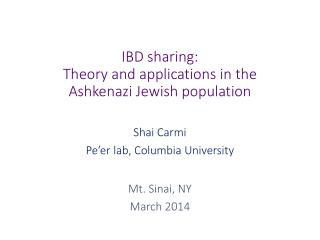 IBD sharing:  Theory and applications in the Ashkenazi Jewish population