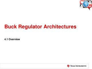 Buck Regulator Architectures