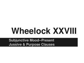 Wheelock XXVIII