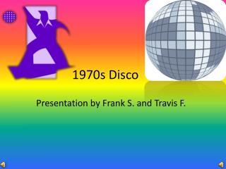 1970s Disco