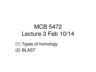 MCB 5472 Lecture 3 Feb 10/14