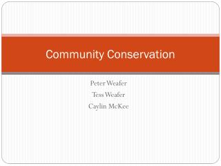 Community Conservation