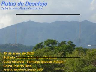 Rutas de Desalojo  Ceiba Tsunami- Ready Community -