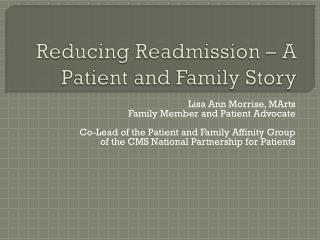 Reducing Readmission – A Patient and Family Story