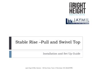 Stable Rise –Pull and Swivel  Top
