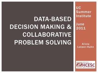 Data-Based decision making & collaborative problem solving