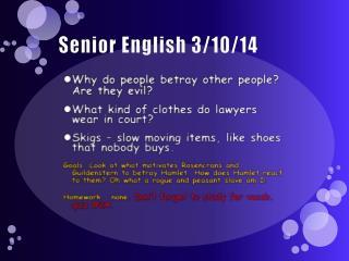 Senior English 3/10/14
