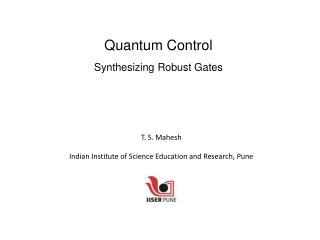 Quantum Control Synthesizing Robust Gates