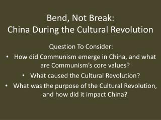 Bend, Not Break: China During the Cultural Revolution