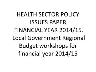 Key thematic focus areas in FY 2014/15 agreed in the 19 th  JRM: