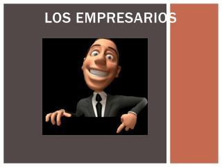 LOS EMPRESARIOS