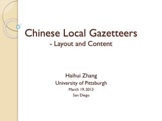 Chinese Local Gazetteers   - Layout and Content