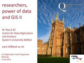 researchers, power of data and  GIS II