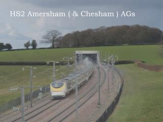 HS2 Amersham ( & Chesham ) AGs